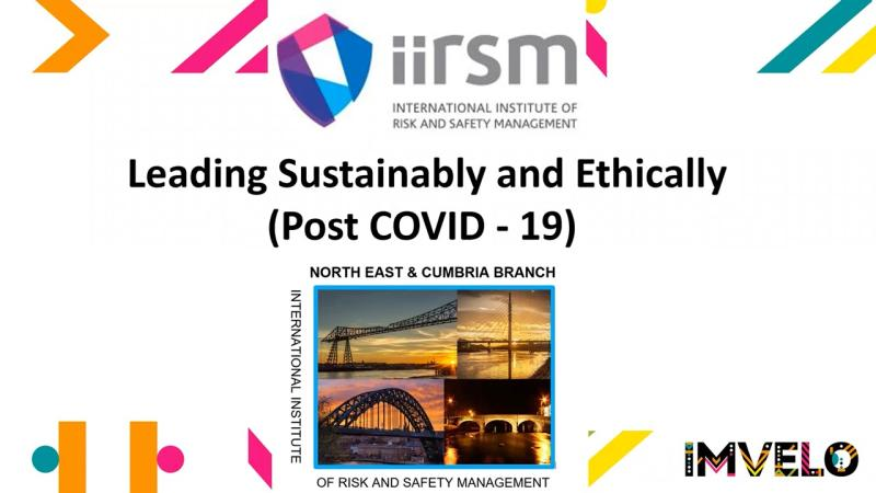 Leading Sustainability and Ethically (Post Covid-19)
